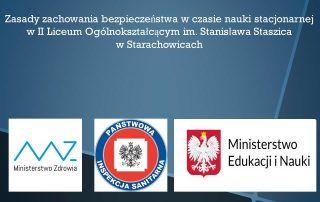 Zasady bezpieczeństwa w czasie nauki stacjonarnej w II Liceum Ogólnokształcącym im. Stanisława Staszica w Starachowicach